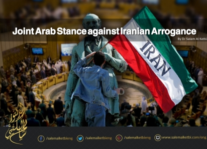 Joint Arab Stance against Iranian Arrogance